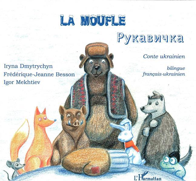 La Moufle ; Conte Ukrainien