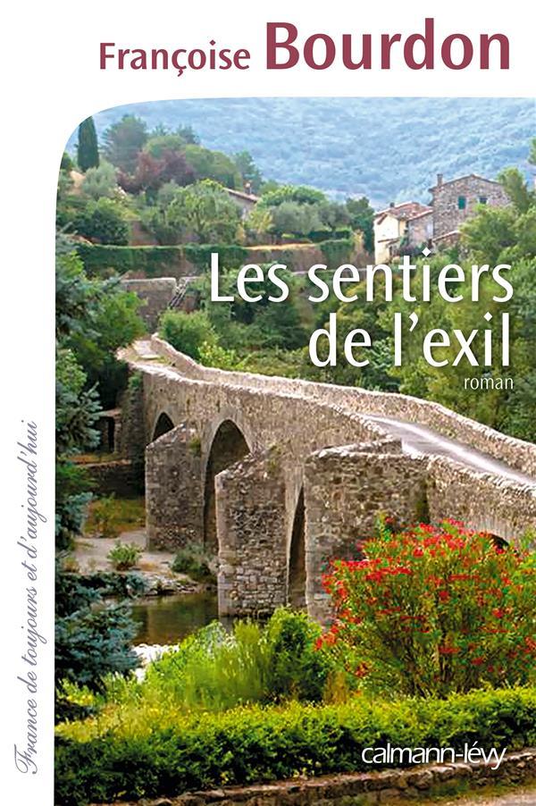Les sentiers de l'exil / Françoise Bourdon   Bourdon, Françoise (1953-....)