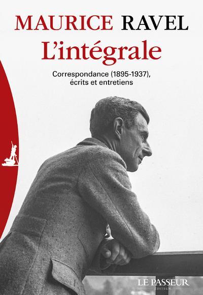 L'INTEGRALE : CORRESPONDANCE 1895-1937