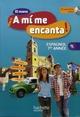 Espagnol ; 1ère année ; 4ème ; livre de l'élève (édition 2012)