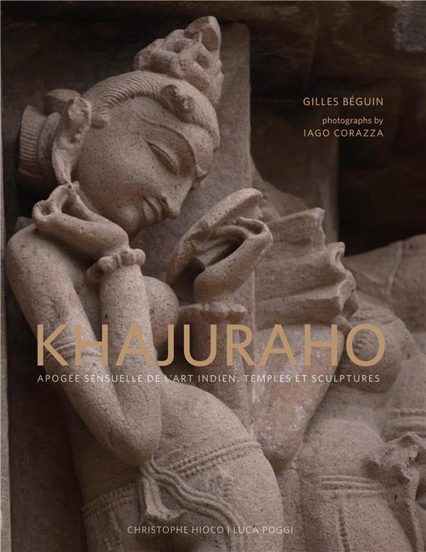 Khajuraho, apogée sensuelle de l'art indien, temples et sculptures