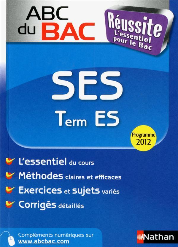 Abc Du Bac Reussite T.11; Sciences Economiques Et Sociales ; Terminale Es