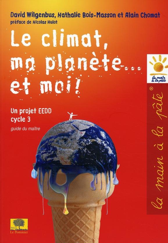 Le Climat, Ma Planete... Et Moi !