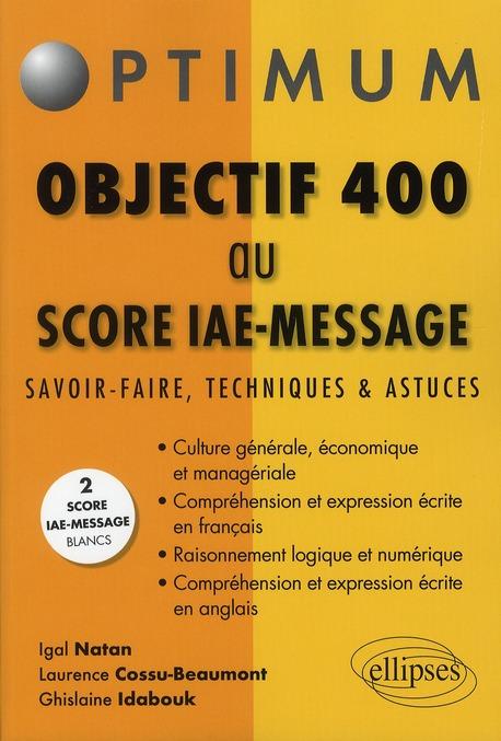 Objectif 400 Aux Tests Score Iae Message