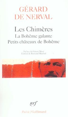 LES CHIMERES / LA BOHEME GALANTE / PETITS CHATEAUX DE BOHEME