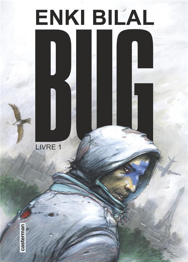Bug : tome 1   Bilal, Enki. Auteur