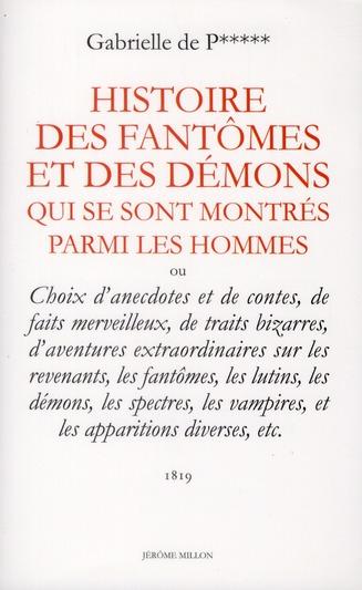 HISTOIRE DES FANTOMES ET DES DEMONS QUI SE SONT MONTRES PARMI LES HOMMES