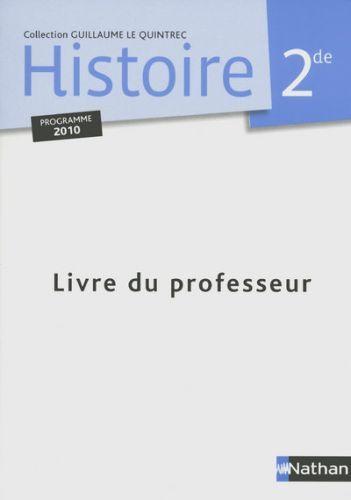 Histoire ; 2nde ; Livre Du Professeur