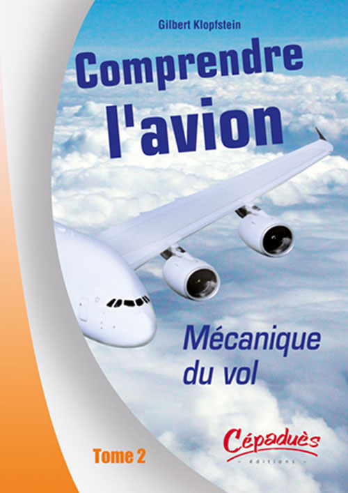 Comprendre L Avion T.2 ; Mecanique Du Vol