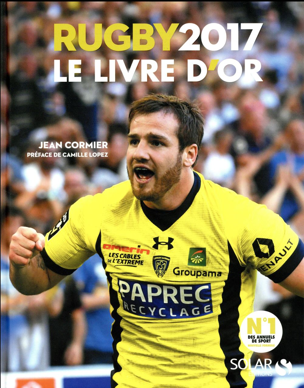 Rugby 2017 ; le livre d'or