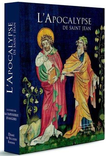 L'apocalypse de saint jean illustrée par la tapisserie d'angers