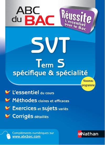 Abc Du Bac Reussite T.7; Svt ; Term S ; Specifique Et Specialite