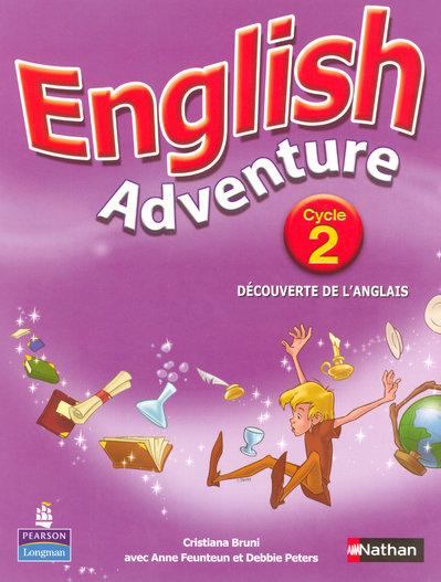 English Adventure; Cycle 2 ; Livre De L'Eleve