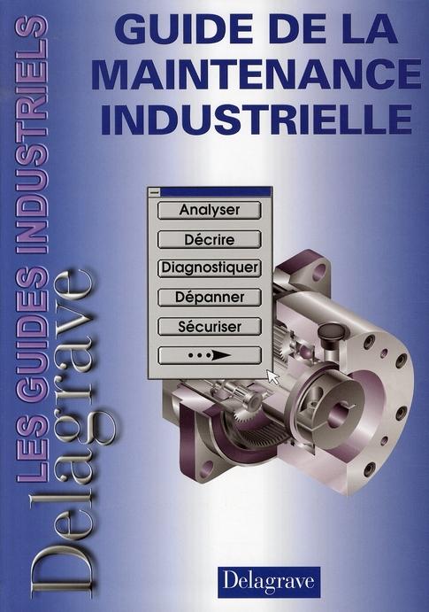 Guide De La Maintenance Industrielle Ed08