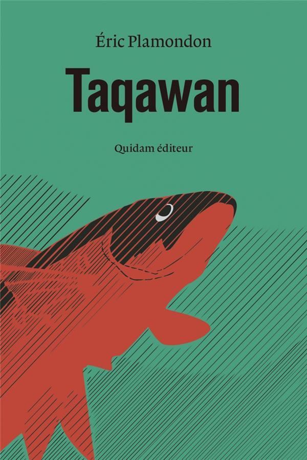 Taqawan | Plamondon, Eric. Auteur