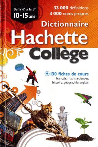 Dictionnaire Hachette College ; 10/15 Ans (Edition 2011)