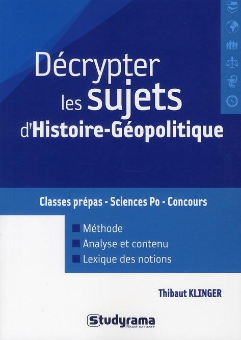 Decrypter Les Sujets D'Histoire-Geographie-Geopolitique