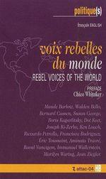 Couverture de Voix rebelles du monde ; rebel voices of the world