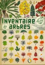 l'inventaire illustré des arbres - Virginie Aladjidi, Emmanuelle  Tchoukriel