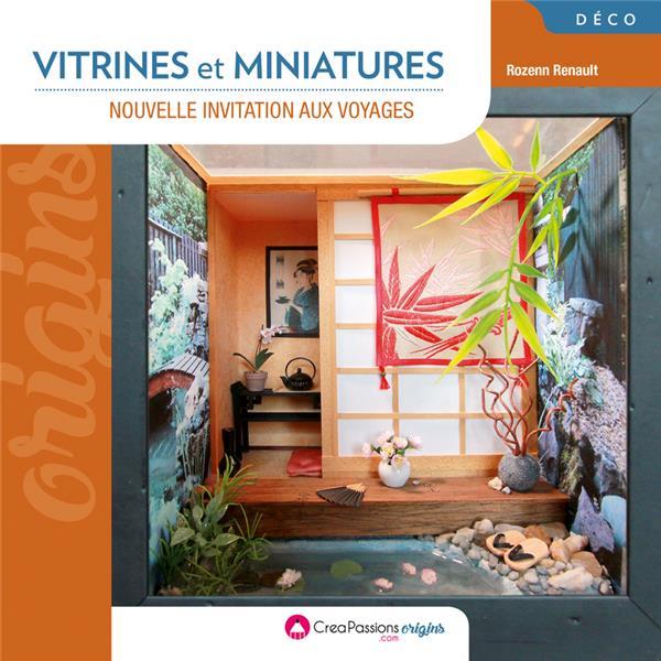 Vitrines et miniatures : nouvelle invitation aux voyages | Renault, Rozenn. Auteur
