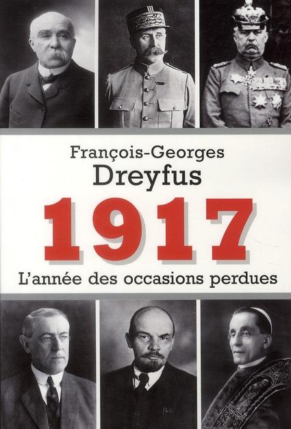 1917 L'ANNEE DES OCCASIONS PERDUES
