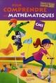Pour comprendre les mathematiques ; CM1 ; livre de l'élève (édition 2009)