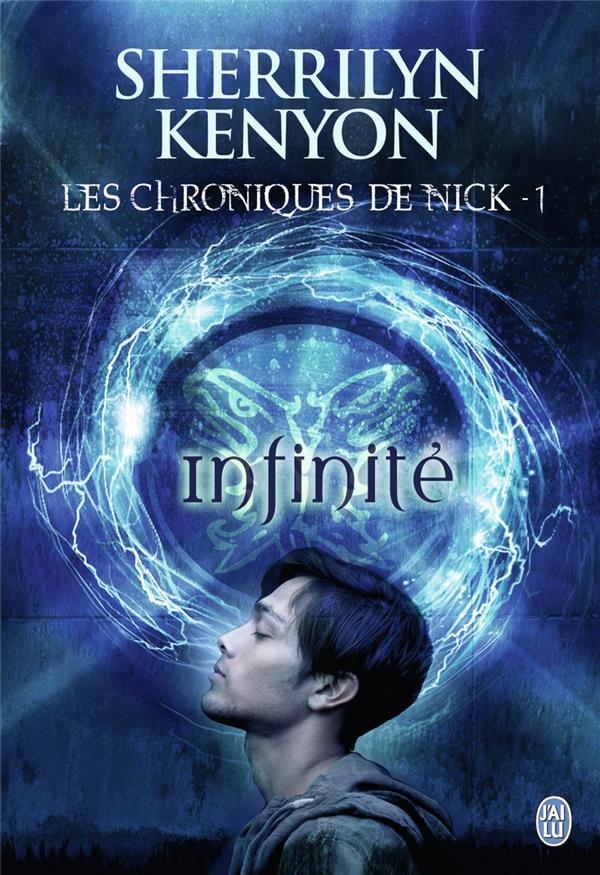 Les Chroniques De Nick T.1 ; Infinite