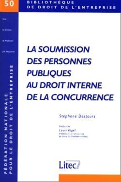La Soumission Des Personnes Publiques Audroit Interne De La Concurrence