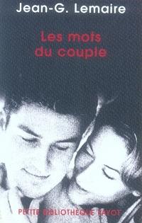 Les Mots Du Couple ; Psychotherapies Psychanalytiques En Couple