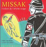 Couverture de Missak, l'enfant de l'affiche rouge