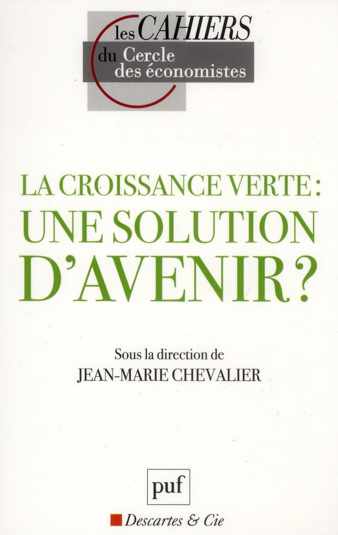 La Croissance Verte : Une Solution D'Avenir ?