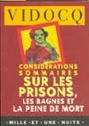 CONSIDERATIONS SOMMAIRES SUR LES PRISONS, LES BAGNES ET LA PEINE DE MORT