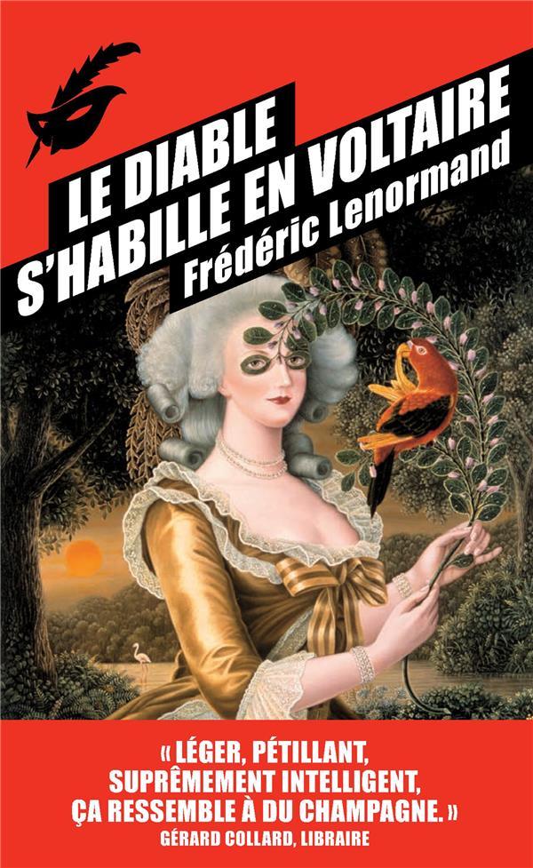 diable s'habille en Voltaire (Le) | Lenormand, Frédéric. Auteur