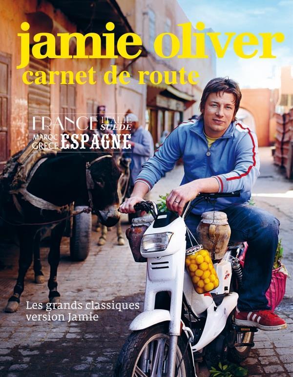 Jamie Oliver ; Carnet De Route