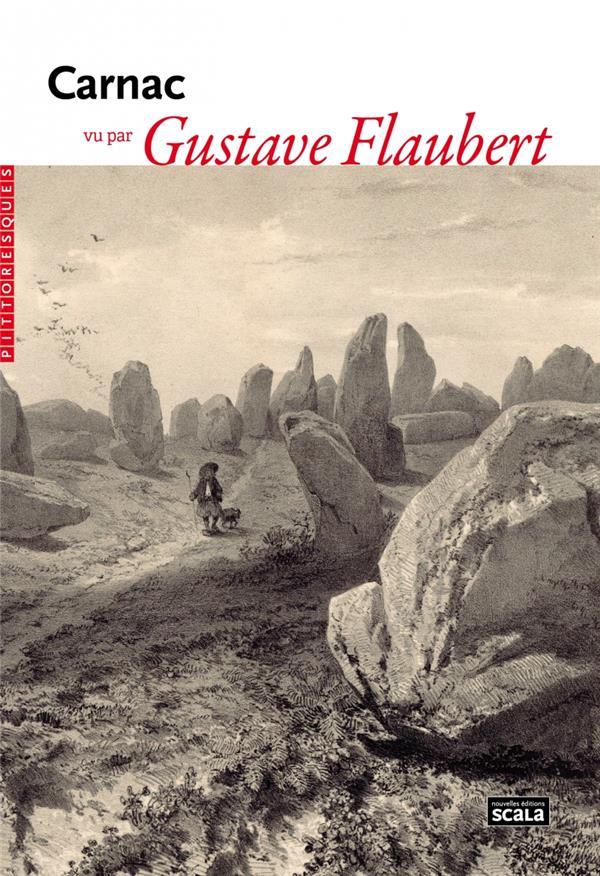 Carnac vu par Gustave Flaubert