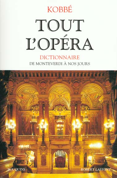 Tout L'Opera : De Monteverdi A Nos Jours