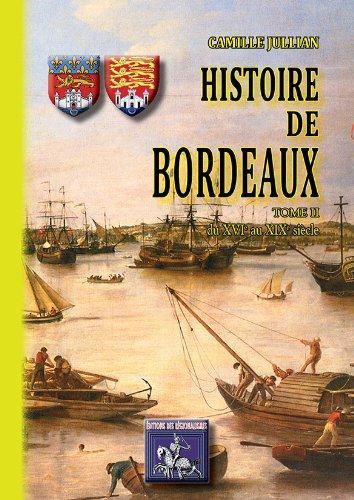Histoire de Bordeaux | Jullian, Camille. Auteur