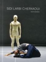 Sidi Larbi Cherkaoui - Rosita Boisseau