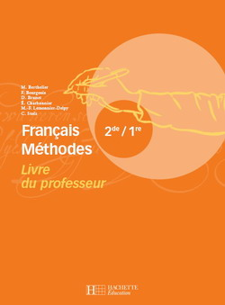 Francais Methodes 2de / 1re - Livre Du Professeur - Edition 2007