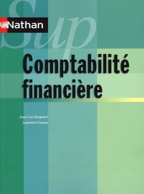 Comptabilite Financiere (Edition 2010)