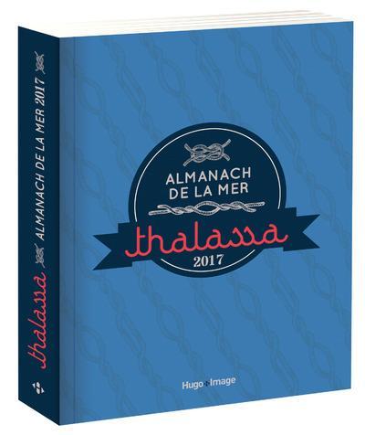 Almanach de la mer thalassa 2017
