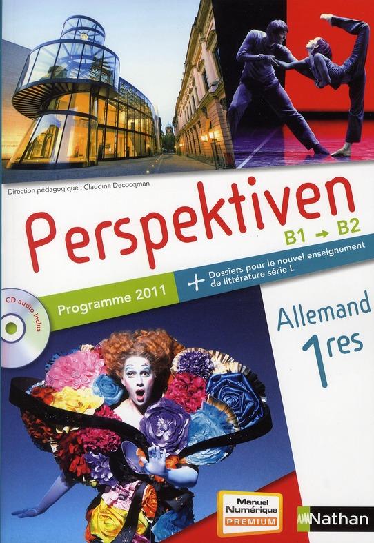 Perspektiven; Allemand ; 1ere ; Livre De L'Eleve (Edition 2011)