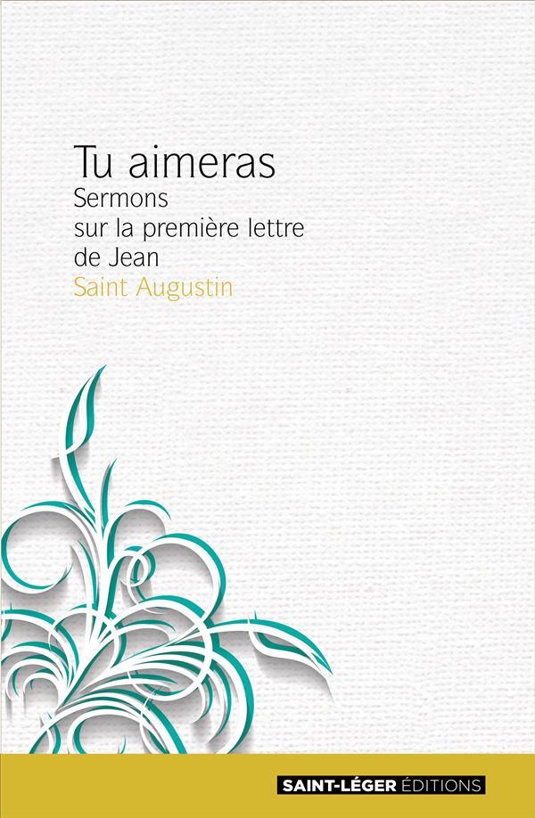 Tu aimeras ; sermons sur la première lettre de Jean