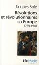 REVOLUTIONS ET REVOLUTIONNAIRES EN EUROPE 1789-1918