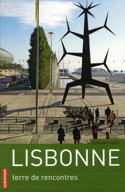 LISBONNE, TERRE DE RENCONTRES