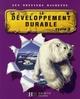 Les dossiers hachette ; le développement durable ; cycle 3 ; livre de l'élève