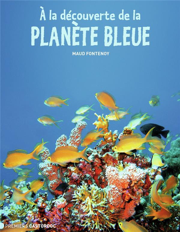 A la decouverture de la planete bleue