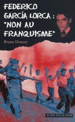 Couverture de Federico Garcia Lorca : « non au franquisme »