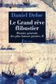 LE GRAND REVE FLIBUSTIER (HISTOIRE GENERALE DES PLUS FAMEUX PIRATES T2)