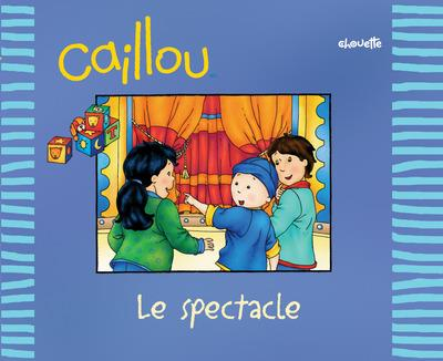 Caillou Le Spectacle